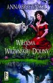 Anna Brzezińska - Wiedźma z Wilżyńskiej Doliny
