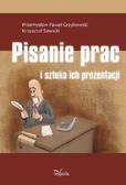 Przemysław Paweł Grzybowski, Krzysztof Sawicki - Pisanie prac i sztuka ich prezentacji
