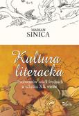 Marian Sinica - Kultura literacka absolwentów szkół średnich u schyłku XX wieku