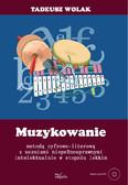 Tadeusz Wolak - Muzykowanie metodą cyfrowo-literową z uczniami niepełnosprawnymi intelektualnie w lekkim stopniu