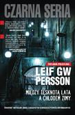 Leif GW Persson - Między tęsknotą lata a chłodem zimy