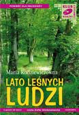 Maria Rodziewiczówna - Lato leśnych ludzi