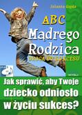 Jolanta Gajda - ABC mądrego rodzica. Droga do sukcesu