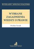 Wiesław Nowak - Wybrane zagadnienia wiedzy o prawie