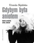 Urszula Sipińska - Gdybym była aniołem