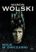 Marcin Wolski - Wilk w owczarni