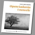 Eliza Orzeszkowa - Opowiadania i nowele - opracowanie
