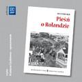 Joseph Bedier - Pieśń o Rolandzie - opracowanie