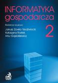 Janusz Zawiła-Niedźwiecki, Katarzyna Rostek - Informatyka Gospodarcza. Tom II