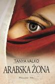 Tanya Valko - Arabska Żona