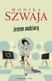 Monika Szwaja - Jestem Nudziarą