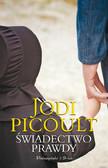 Jodi Picoult - Świadectwo prawdy