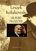 Leszek Kołakowski - Ułamki Filozofii