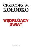 Grzegorz Kołodko - Wędrujący Świat