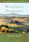 Ferenc Mate - Wzgórza Toskanii