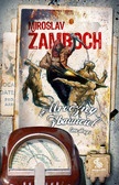 Miroslav Žamboch - Mroczny Zbawiciel tom 2
