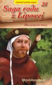 Marian Piotr Rawinis - Saga rodu z Lipowej - tom 21, Moc przeciw mocy