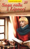 Marian Piotr Rawinis - Saga rodu z Lipowej - tom 23, Choroba miłości