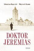 Sebastian Koperski, Wojciech Stamm - Doktor Jeremias