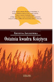 Krystyna Januszewska - Ostatnia kwadra księżyca