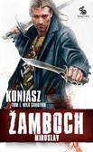 Miroslav Žamboch - Koniasz. Wilk samotnik t. 1