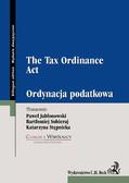 Opracowanie zbiorowe - Ordynacja podatkowa. The Tax Ordinance Act