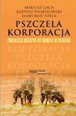 Mariusz Gaca, Bartosz Drabikowski, Sławomir Turek - Pszczela korporacja
