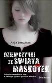 Anja Snellman - Dziewczynki ze Świata Maskotek
