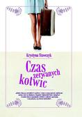 Krystyna Stawczyk - Czas zerwanych kotwic