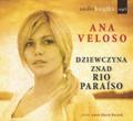 Ana Veloso - Dziewczyna znad Rio Paraiso