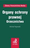 Michał Rojewski - Organy ochrony prawnej. Orzecznictwo