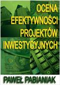 Paweł Pabianiak - Ocena Efektywności Projektów Inwestycyjnych