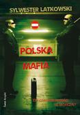 Sylwester Latkowski - Polska mafia