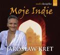 Jarosław Kret - Moje Indie. Przygoda nie pyta o adres