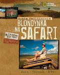 Beata Pawlikowska - Blondynka na safari