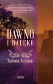Tadeusz Zubiński - Dawno i daleko