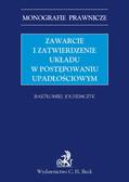 Bartłomiej Jochemczyk - Zawarcie i zatwierdzenie układu w postępowaniu upadłościowym