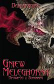 Paweł 'DarkAraghel' Rejdak - Gniew Meleghorna - Opowieści z Borgaanu tom II