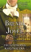 Brenda Joyce - Zbuntowana księżniczka