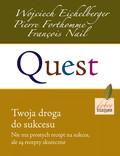 Wojciech Eichelberger, Pierre Forthomme, Francois Nail - Quest. Twoja droga do sukcesu