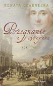 Renata Czarnecka - Pożegnanie z ojczyzną