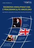 Anna Piekarczyk - Rozmowa Kwalifikacyjna z Pracodawcą Po Angielsku