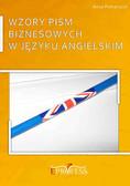 Anna Piekarczyk - Wzory Pism Biznesowych w Języku Angielskim