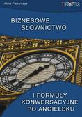 Anna Piekarczyk - Biznesowe słownictwo i formuły konwersacyjne po angielsku