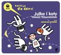 Tomasz Trojanowski - Julka i koty