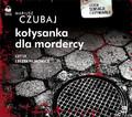 Mariusz Czubaj - Kołysanka dla mordercy