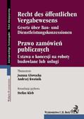 Joanna Głowacka, Andrzej Kwaśnik, Stefan Kleb - Prawo zamówień publicznych. Recht des Öffentlichen Vergabewesens