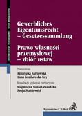Agnieszka Sarnowska, Anna Guzikowska-Ney - Prawo własności przemysłowej - zbiór ustaw Gewerbliches Eigentumsrecht - Gesetzessammlung