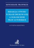 Katarzyna Błeszyńska - Redakcja utworu w prasie drukowanej a ograniczenie praw autorskich