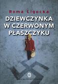 Roma Ligocka, Iris von Fickenstein - Dziewczynka w czerwonym płaszczyku